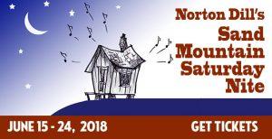 Norton Dill's Sand Mountain Saturday Nite