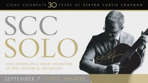 Steven Curtis Chapman SCC Solo: Hits, History and Influences