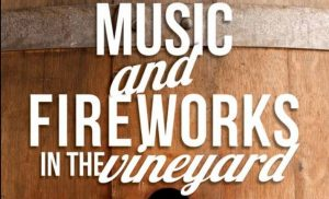 Music and Fireworks in the Vineyard