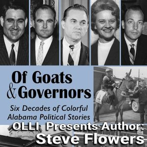 "OLLI Presents Steve Flowers, Author of ""Goats & Governors"""