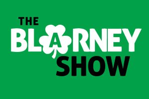 The Blarney Show