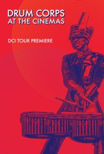 Drum Corps at the Cinemas 2018 DCI Tour Premiere