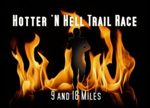 Hotter 'N Hell Trail Race - 9 and 18 Mile