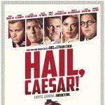 Monday at the Movies: Hail, Caesar!