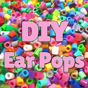 DIY Ear Pops