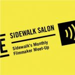Sidewalk Salon: Activism and Filmmaking