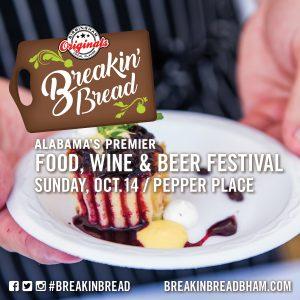 Breakin' Bread – Alabama's Premier Food, Wine & Beer Festival