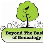 Beyond the Basics of Genealogy – What to Save from the Past to Give to the Future