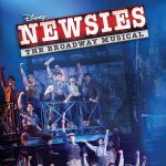 Disney Theatrical Productions Presents Newsies: The Broadway Musical