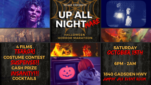 UP ALL NIGHT(mare) - Halloween Horror Marathon and Costume Contest