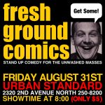 FRESH GROUND COMICS Stand-Up Comedy!