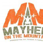 Mayhem on the Mountain