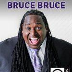 Bruce Bruce