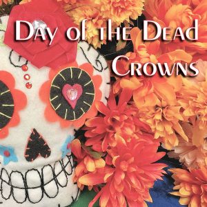 Teen Day of the Dead Crowns