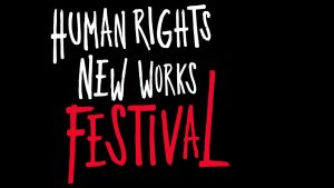 Human Rights New Works Festival (Reading 1)