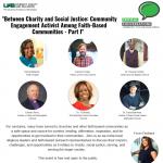 """Between Charity and Social Justice: Community Engagement and Activism Among Faith-Based Communities"