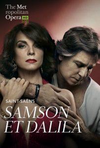 The Met: Live in HD presents Samson et Dalila