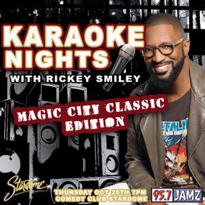 Karaoke Nights with Rickey Smiley - Magic City Cla...