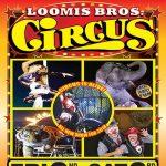 Loomis Bros. Circus: 2018 Circus Is Alive! Tour