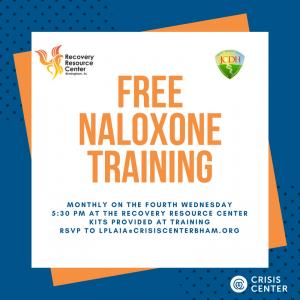 Monthly Naloxone (Narcan) Training