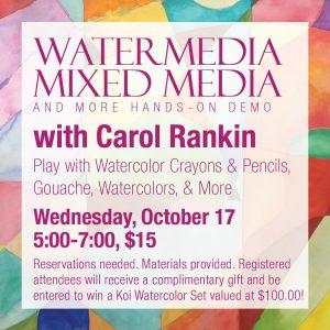 Watermedia, Mixed Media and More With Carol Rankin