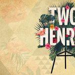 Two Henrys