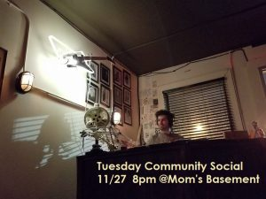 Tuesday Community Social at Mom's Basement with DJ Hollywood!