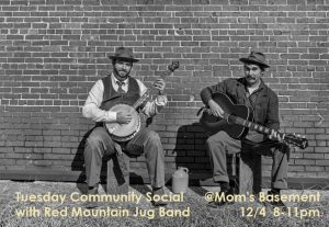 Tuesday Community Social at Mom's Basement with Red Mountain Jug Band!