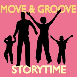 Move & Groove Storytime