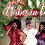 ROJO Presents Babes in Toyland: A Drag Dinner Show