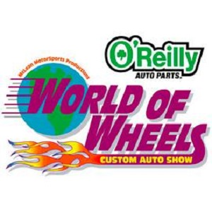 O'Reilly Auto Parts World of Wheels Custom Auto Show