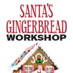 Santa's Gingerbread Workshop