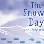 BCT Presents The Snowy Day