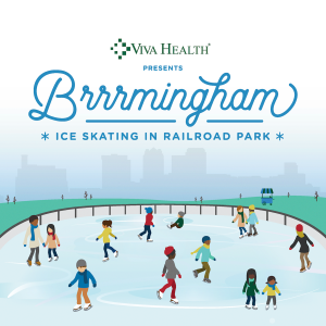 Brrrmingham Ice Skating at Railroad Park Presented by VIVA HEALTH