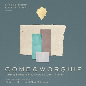 Christmas by Candlelight: Come and Worship