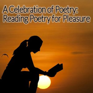A Celebration of Poetry: