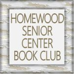 Homewood Senior Center Book Club