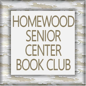 Homewood Senior Center Book Club