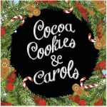 Carols, Cookies and Cocoa in the Park