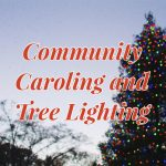 Trussville's Community Caroling and Tree Lightin...