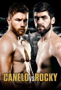 Super Middleweight World Championship - Canelo vs. Rocky