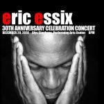 Eric Essix's 30th Anniversary Celebration Concert