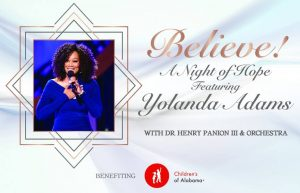 Believe! A Night of Hope featuring Yolanda Adams with Dr. Henry Panion, III and Orchestra