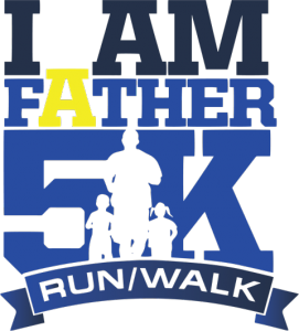 3rd Annual I Am a Father 5K