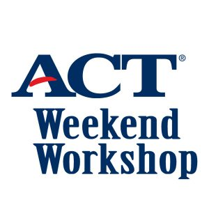 ACT Weekend Workshop