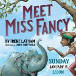 """Author Visit with Irene Latham – """"Meet Miss Fancy"""""""
