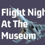 Flight Night at the Museum