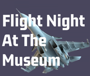 Flight Night at the Museum