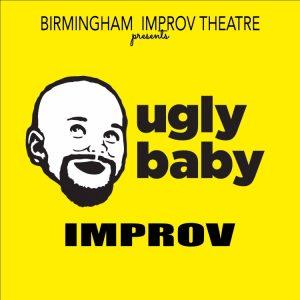 Ugly Baby Improv