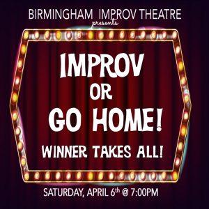 Improv or Go Home Competition